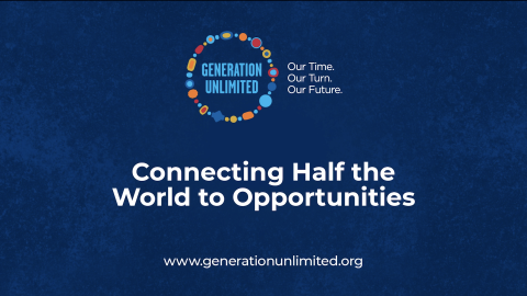 Generation Unlimited Gathers World Leaders to Rewrite Future of Connectivity & Modern Education
